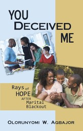 You Deceived Me: Rays of Hope after Marital Blackout - eBook
