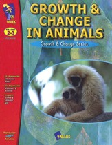 Growth & Change in Animals Gr. 2-3