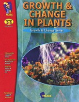 Growth & Change in Plants Gr. 2-3