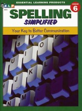 Spelling Simplified: Your Key to Better Communication, Grade 6