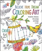Believe, Hope. Dream, Adult Coloring Book