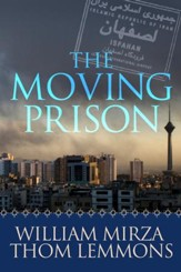 The Moving Prison: A Novel / Digital original - eBook