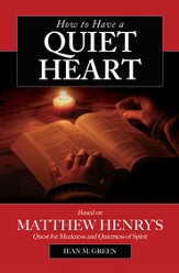 How to have a Quiet Heart - eBook