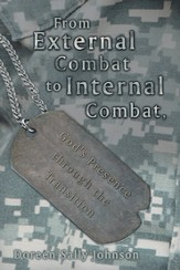 From External Combat to Internal Combat, God's presence through the transition - eBook