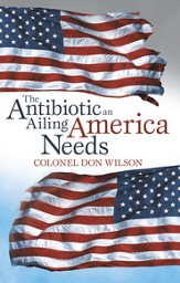 The Antibiotic an Ailing America Needs - eBook