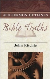 500 Sermon Outlines on Bible Truths