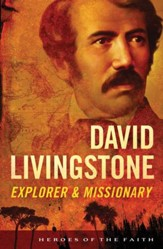 David Livingstone: Explorer and Missionary - eBook