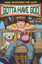 Gotta Have God Boys Devotional - Ages 10-12