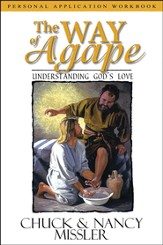 The Way of Agape Workbook: Understanding God's Love