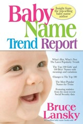Baby Name Trend Report: Insight from the top-selling baby name author - eBook