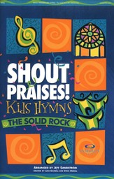 Shout Praises! Kids Hymns-The Solid Rock  - Slightly Imperfect
