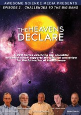 The Heavens Declare #2: Challenges to the Big Bang, DVD