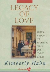 Legacy of Love: Biblical Wisdom for Parenting Teens and Young Adults, DVD