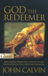 God the Redeemer: Pure Gold Classics Series  - Slightly Imperfect
