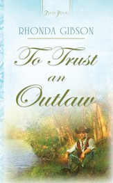 To Trust An Outlaw - eBook