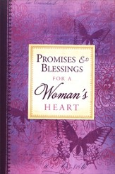 Promises and Blessings for a Woman's Heart