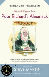Wit and Wisdom from Poor Richard's Almanack - eBook