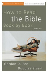 How to Read the Bible Book by Book: A Guided Tour - eBook