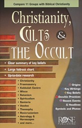 Christianity, Cults & the Occult: Compare 11 Groups  with Biblical Christianity
