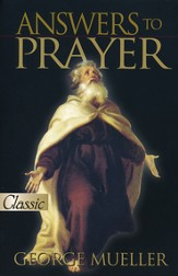 Answers to Prayer: A Pure Gold Classic