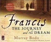 Francis: The Journey and the Dream, Audiobook on CD