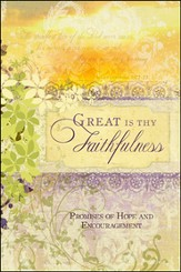 Great Is Thy Faithfulness: Promises of Hope and Encouragement - Slightly Imperfect