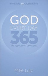GOD Every Day 365: The Application Devotions
