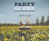 Party of One: Living Single Life with Faith, Purpose & Passion, Audio CD