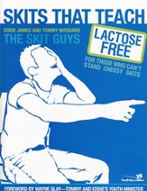 Skits That Teach: Lactose Free for Those Who Can't Stand Cheesy Skits - eBook