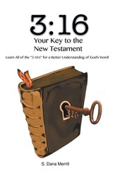 3:16 Your Key to Understanding the New Testament: Learn All of the 3:16s for a Better Understanding of God's Word - eBook