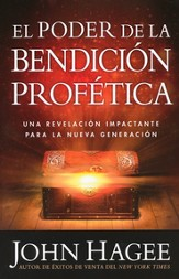 El Poder de la Bendición Profética  (The Power of the Prophetic Blessing)