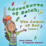 Adventures of Selah: The Armor of God Volume 1 - eBook
