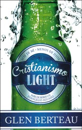 Cristianismo Light  (Christianity Lite)