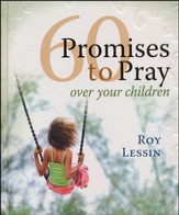 60 Promises to Pray over Your Children  - Slightly Imperfect