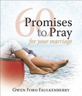 60 Promises to Pray for Your Marriage  - Slightly Imperfect