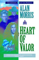 Heart of Valor (Guardians of the North Book #2) - eBook