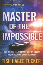 Master of the Impossible: Trusting the One Who Can Turn Anything Around