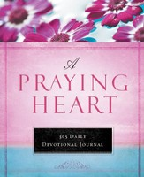 A Praying Heart: 365 Devotional Journal