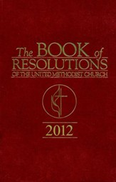 The Book Of Resolutions of The United Methodist Church 2012 - eBook