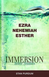 Immersion Bible Studies - Ezra, Nehemiah, Esther - eBook