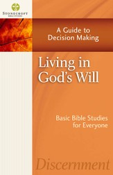 Living in God's Will: A Guide to Decision Making - eBook