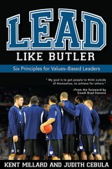 Lead Like Butler: Six Principles for Values-Based Leaders - eBook