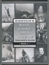 Einstein's Who, What, and Where, Book 1 Teacher's Guide