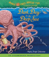 Magic Tree House #39: Dark Day in the Deep Unabridged Audiobook on CD