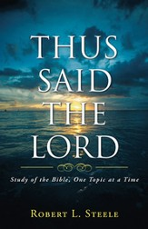 Thus Said the Lord: Study of the Bible, One Topic at a Time - eBook