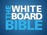 The Whiteboard Bible, Volume #1: Creation to Kings -  Video Download