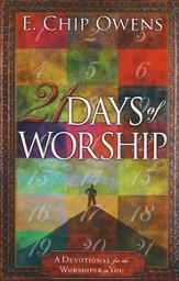 21 Days of Worship: A Devotional for the Worshiper in You