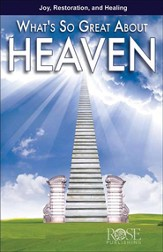 What's So Great About Heaven? (10 Pack)