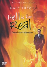 Hell is For Real: Cancel Your Reservation