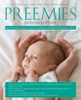 Preemies - Second Edition: The Essential Guide for Parents of Premature Babie - eBook